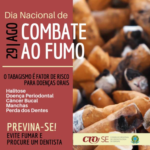 Dia Nacional de Combate ao Fumo   CRO-SE alerta para doenças orais causadas pelo tabaco