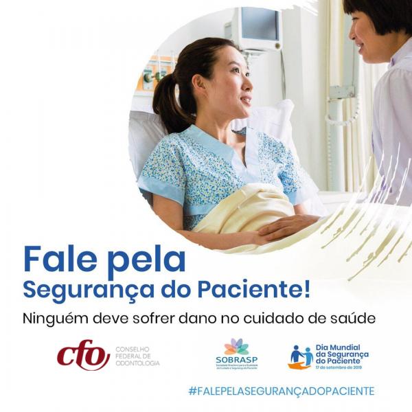 17 de setembro | CFO fortalece Campanha em apoio ao Dia Mundial da Segurança do Paciente
