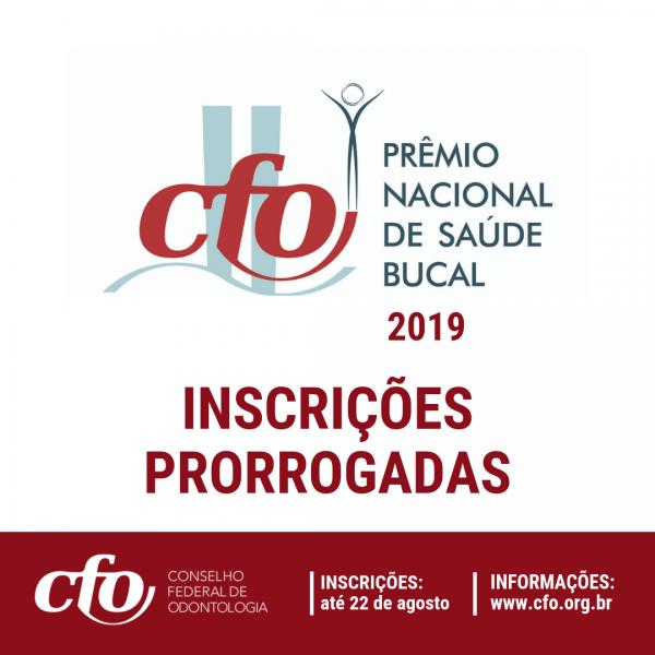 Prazo para inscrições do Prêmio Nacional CFO de Saúde Bucal é prorrogado até 22 de agosto