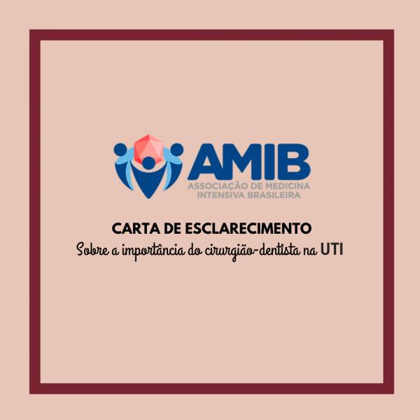 AMIB divulga Carta de Esclarecimento sobre a importância do Cirurgião-Dentista na UTI