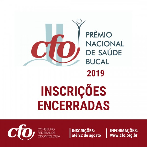 PRAZO ENCERRADO   CRO-SE recebe inscrições de 05 municípios sergipanos no Prêmio Nacional CFO de Saúde Bucal 2019