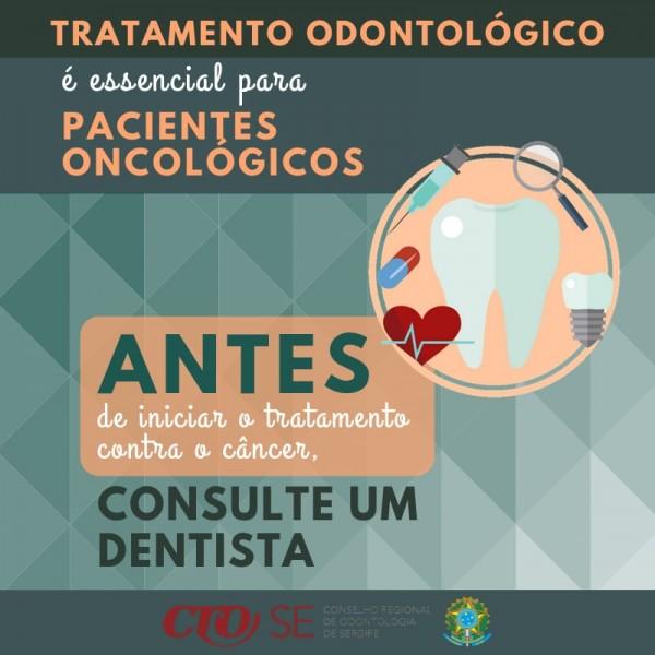 CRO-SE alerta para a importância do tratamento odontológico antes de se iniciar procedimentos contra o câncer