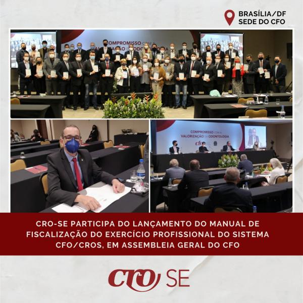 CRO-SE participa do lançamento do Manual de Fiscalização do Exercício Profissional, em Assembleia Geral do CFO