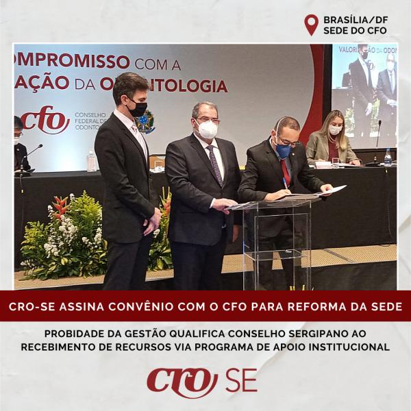 CRO-SE assina convênio com o CFO e receberá recursos para reforma da sede