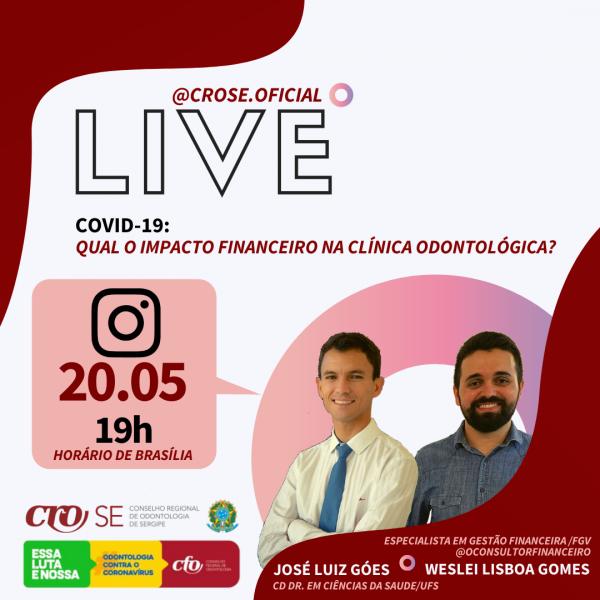 LIVE | CRO-SE debate impactos financeiros da pandemia na Clínica Odontológica nesta quarta, ao vivo pelo Instagram