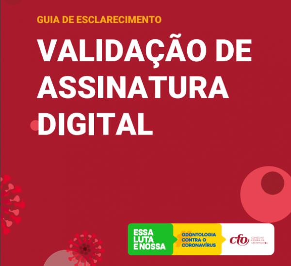 CFO apresenta Guia de Esclarecimento sobre a validação da assinatura digital da categoria