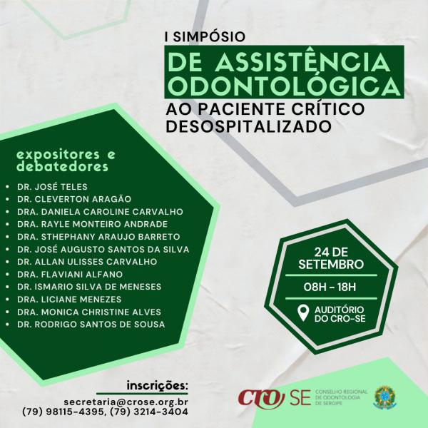 Confira a programação do I Simpósio de Assistência Odontológica ao paciente crítico desospitalizado
