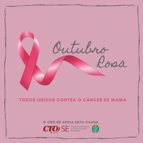CRO-SE apoia campanha Outubro Rosa e incentiva a prevenção ao Câncer de Mama