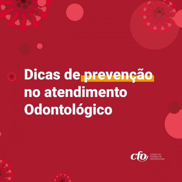 COVID-19 | CFO apresenta e-book com 10 dicas de prevenção no atendimento odontológico