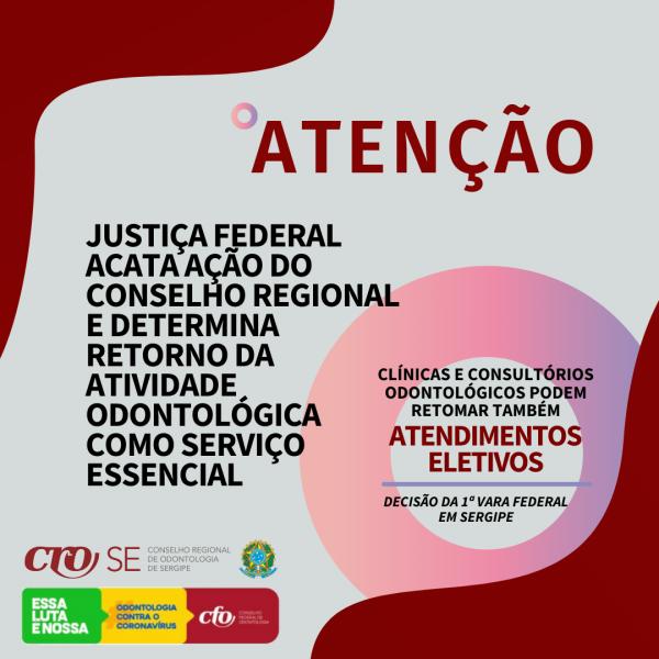 Justiça Federal acata ação do Conselho Regional e determina retorno da atividade odontológica como serviço essencial