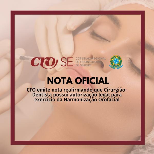 Nota de esclarecimento | Cirurgião-Dentista possui autorização legal para exercício da Harmonização Orofacial