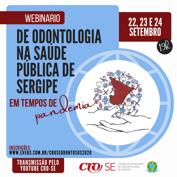 CRO-SE inicia Webinário de Odontologia na Saúde Pública nesta terça-feira
