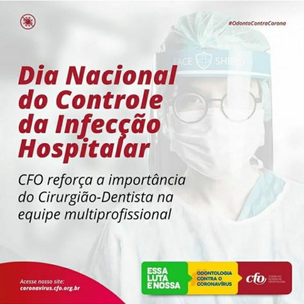 Dia Nacional do Controle da Infecção Hospitalar | CFO e Regionais reforçam a importância do Cirurgião-Dentista na equipe multiprofissional