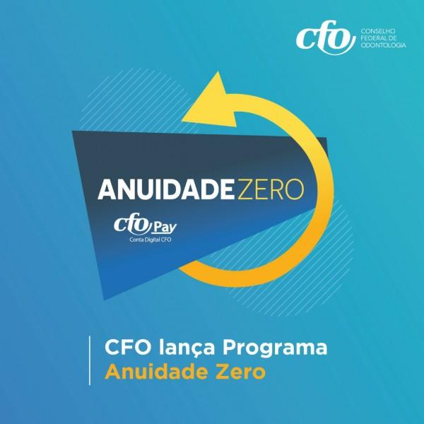 Conselho Federal de Odontologia lança Programa Anuidade Zero – CFOPay