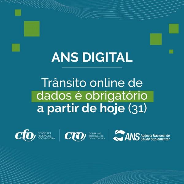 ANS Digital | Trânsito online de dados é obrigatório a partir de 31 de março para prestadores, pacientes e Conselhos de Odontologia